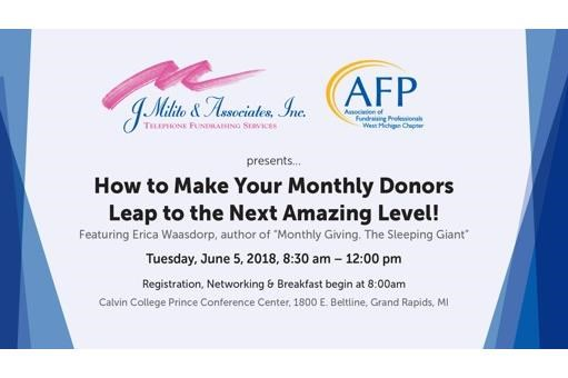 How to Make Your Monthly Donors Leap to the Next Amazing Level!