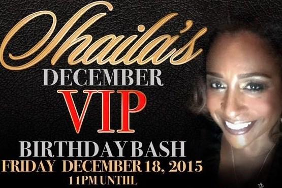 Shaila's December VIP Birthday Bash
